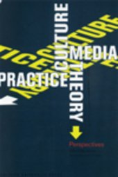 Culture, media, theory, practice: perspectives (E-book)