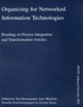 Organizing for networked information technologies - Readings... (E-book)