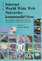 Internet, World Wide Web and Netværks-kommunik@tion