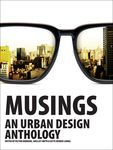Musings. An urban design anthology