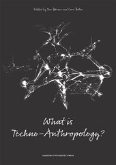 What is Techno-Anthropology?