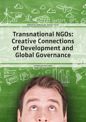 Transnational NGOs: Creative Connections of Development and Global Governance