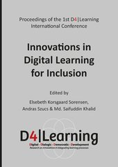 Proceedings of the 1th D4|Learning international Conference Innovations in Digital Learning for Inclusion (D4Learning, 2015)