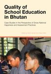 Quality of School Education in Bhutan