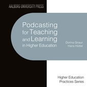 Podcasting for Teaching and Learning in Higher Education
