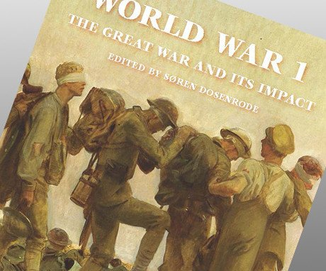 World War 1 - The Great War and its Impacts