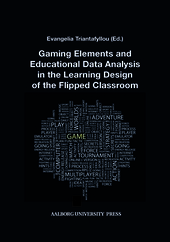 Gaming Elements and Educational Data Analysis in the Learning Design of the Flipped Classroom