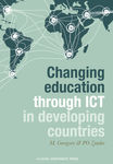Changing Education Through ICT in Developing Countries (OA E-book)