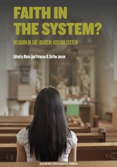Faith in the system? Religion in the (Danish) asylum system