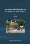 Deterministic Modelling of Urban Stormwater and Sewer Systems
