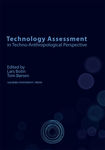 Technology Assessment in Techno-Anthropological Perspective