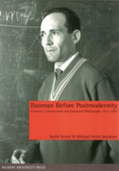 Bauman Before Postmodernity