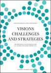 Visions, Challenges and Strategies