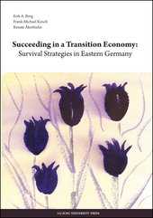 Succeeding in a Transition Economy